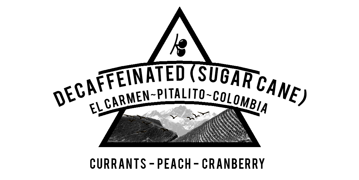 DECAFFEINATED COLOMBIA EL CARMEN